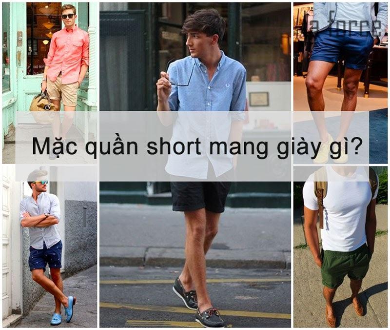 mặc quần short nên đi giày gì